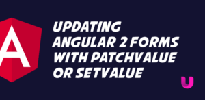 Updating Angular 2 Forms with patchValue or setValue
