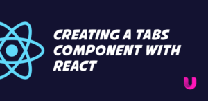 Creating a tabs component with React