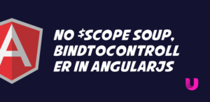 No $scope soup, bindToController in AngularJS